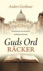 Guds Ord Räcker av Anders Gerdmar